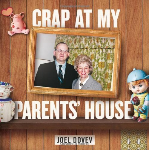 Dovev Joel Crap At My Parents' House