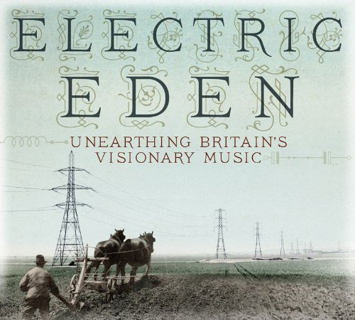 Electric Eden Unearthing Brit Electric Eden Unearthing Brit Import Gbr