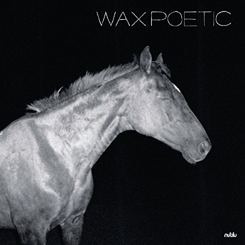 Wax Poetic On A Ride
