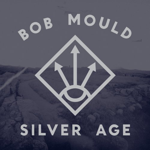 Bob Mould Silver Age Incl. Mp3 Download