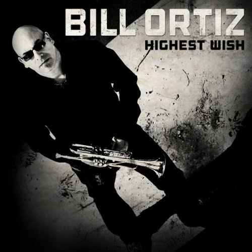 Bill Ortiz Highest Wish