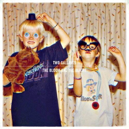 Two Gallants Bloom & The Blight Incl. 7 Inch & Digital Downloa