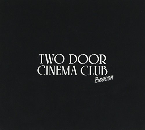 Two Door Cinema Club Beacon Deluxe Edition Deluxe Ed.