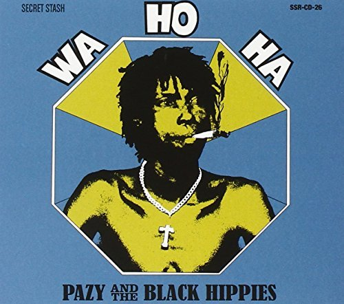Pazy & The Black Hippies Wa Ho Ha