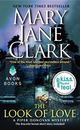 Mary Jane Clark The Look Of Love A Piper Donovan Mystery
