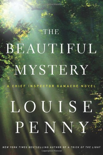 Louise Penny The Beautiful Mystery