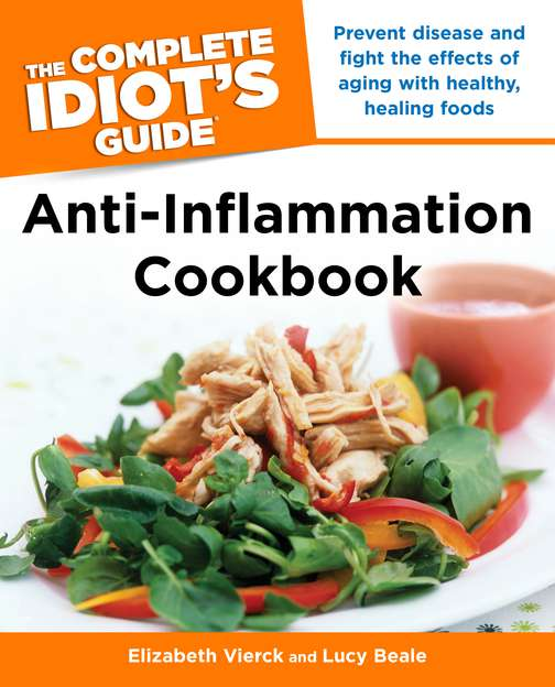 Elizabeth Vierck The Complete Idiot's Guide Anti Inflammation Cookb