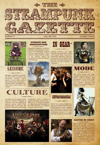 Major Tinker The Steampunk Gazette