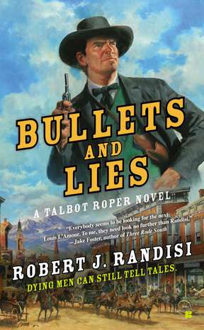 Robert J. Randisi Bullets And Lies