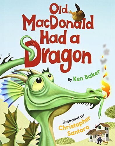 Ken Baker Old Macdonald Had A Dragon
