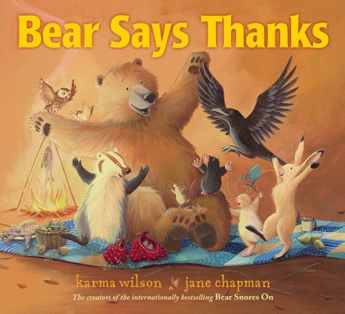 Karma Wilson Bear Says Thanks