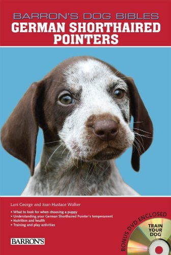 Lani George German Shorthaired Pointers [with Dvd]