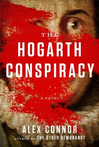 Alex Connor The Hogarth Conspiracy