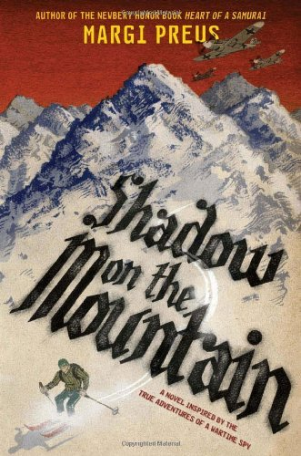 Margi Preus Shadow On The Mountain
