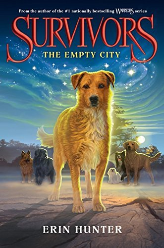 Erin Hunter Empty City The Empty City The