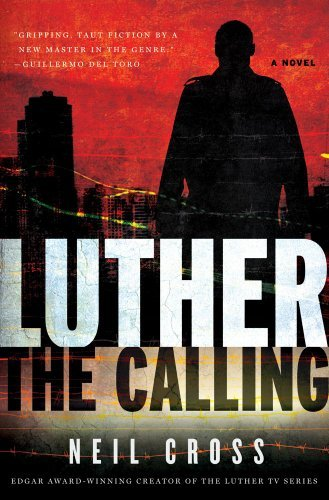 Neil Cross Luther The Calling