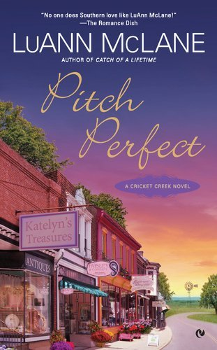 Luann Mclane Pitch Perfect A Cricket Creek Novel