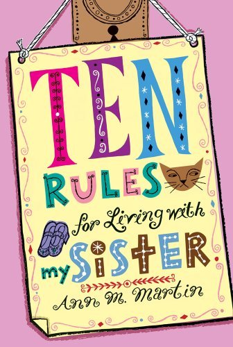 Ann M. Martin Ten Rules For Living With My Sister