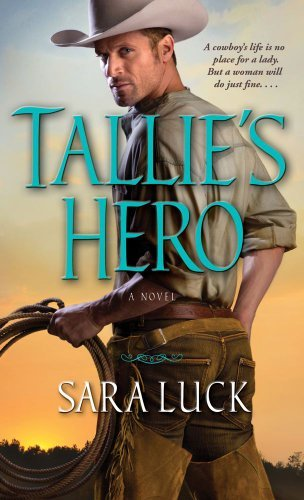 Sara Luck Tallie's Hero