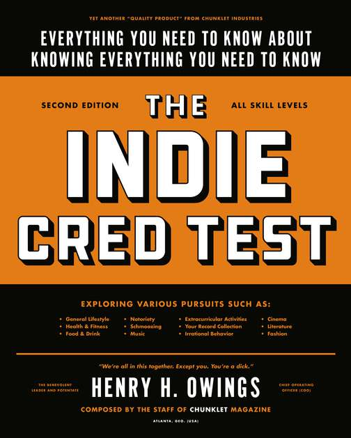 Owings Henry H. Indie Cred Test The Everything You Need To Know About Knowing Everyth
