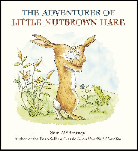 Sam Mcbratney The Adventures Of Little Nutbrown Hare