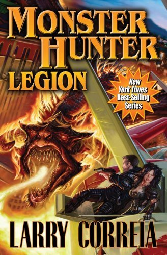 Larry Correia Monster Hunter Legion