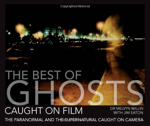 Various The Best Of Ghosts Caught On Film The Paranormal And Supernatural Caught On Camera