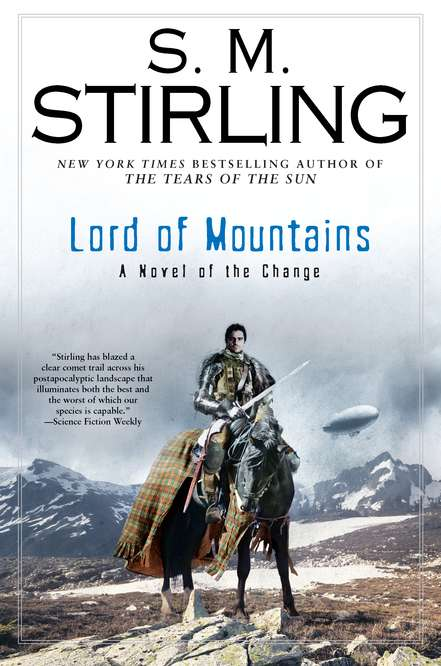 S. M. Stirling Lord Of Mountains