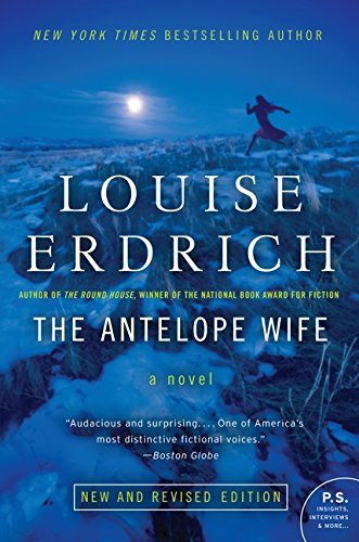 Louise Erdrich Antelope Wife The
