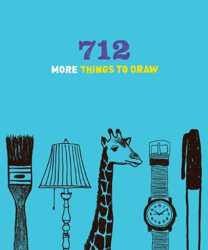 Chronicle Books 712 More Things To Draw