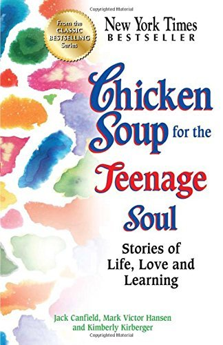 Jack Canfield Chicken Soup For The Teenage Soul Stories Of Life Love And Learning