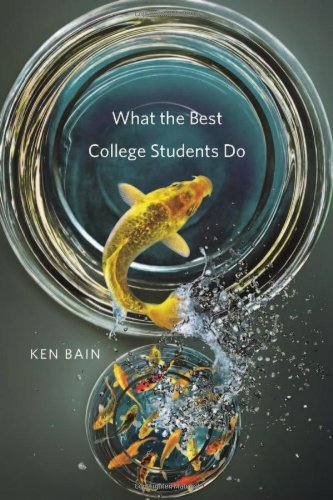 Ken Bain What The Best College Students Do