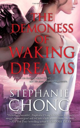 Stephanie Chong The Demoness Of Waking Dreams