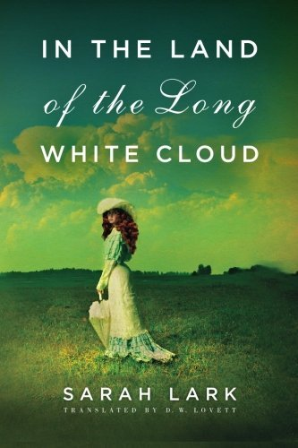 Sarah Lark In The Land Of The Long White Cloud