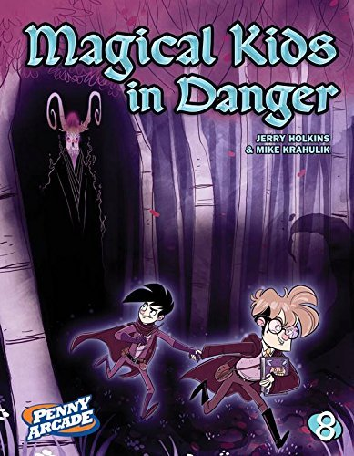 Jerry Holkins Penny Arcade Volume 8 Magical Kids In Danger