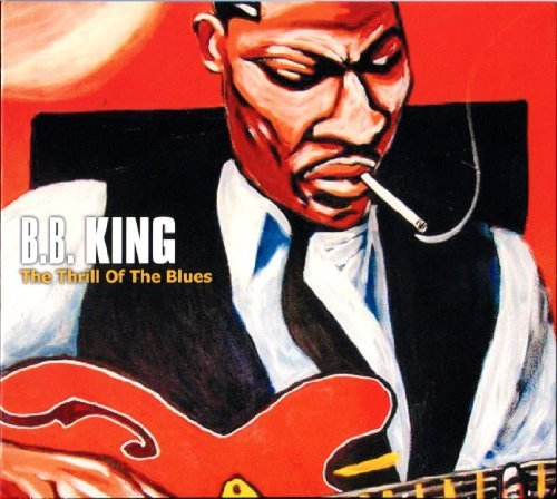 B.B. King Thrill Of The Blues