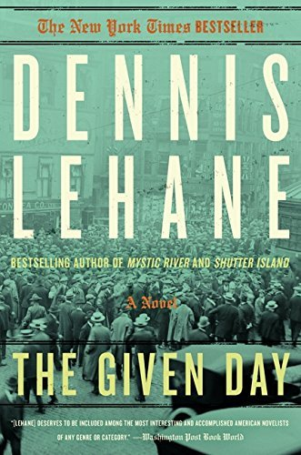 Dennis Lehane The Given Day