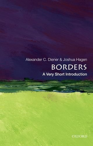 Alexander C. Diener Borders A Very Short Introduction