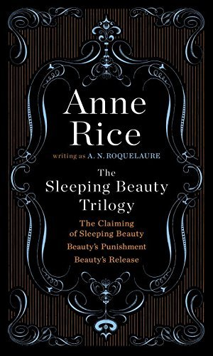 A. N. Roquelaure The Sleeping Beauty Trilogy