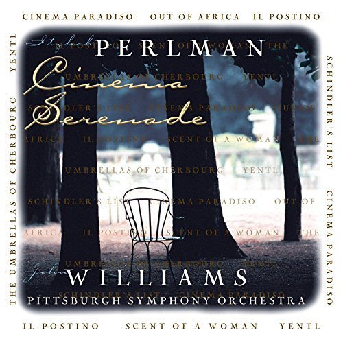 Perlman Williams Cinema Serenade Perlman (vn) Williams (gtr) Pittsburgh So
