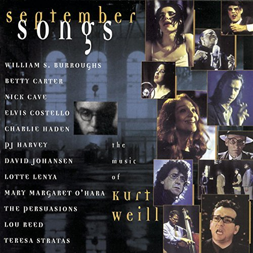 Tribute To Kurt Weill September Songs Reed Cave Harvey Haden Carter T T Kurt Weill