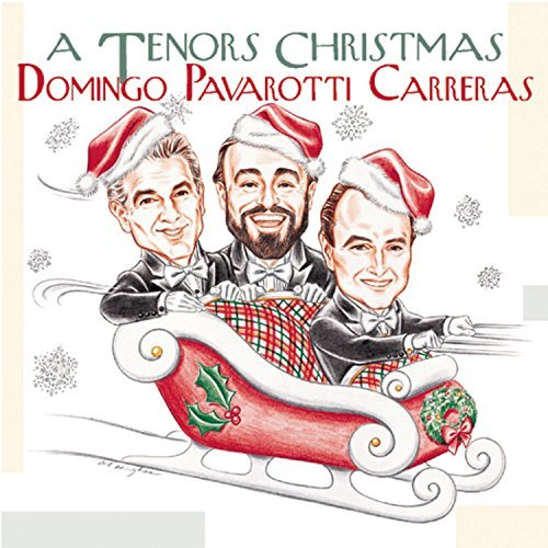 Domingo Carreras Pavarotti Tenor's Christmas Domingo Carreras Pavarotti +