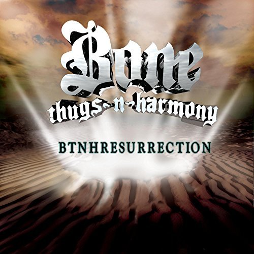 Bone Thugs N Harmony Btnhresurrection Explicit Version Feat. Big B David's Daughters