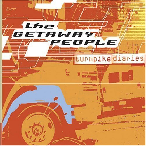 Getaway People Turnpike Diaries CD R