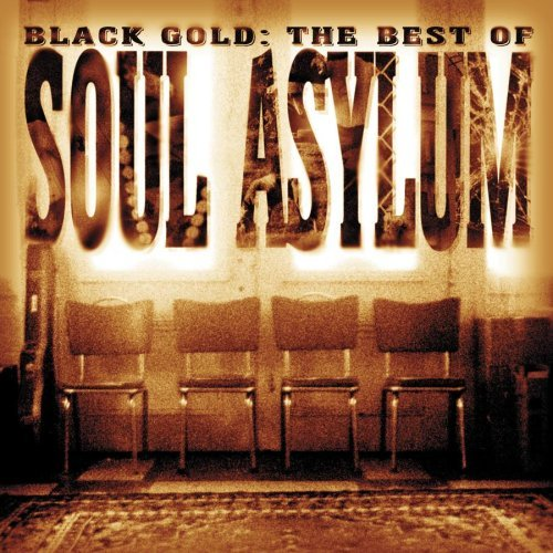 Soul Asylum Black Gold Best Of Soul Asylum