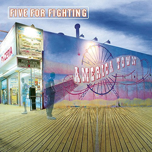 Five For Fighting America Town