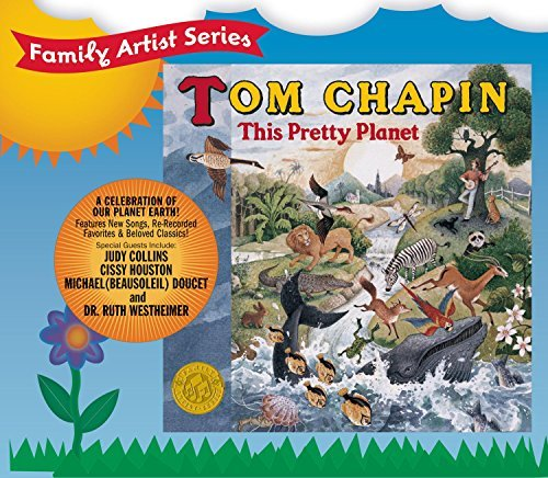 Tom Chapin This Pretty Planet Family Artist Series