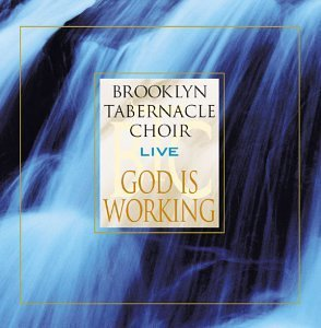 Brooklyn Tabernacle Choir God Is Working Live