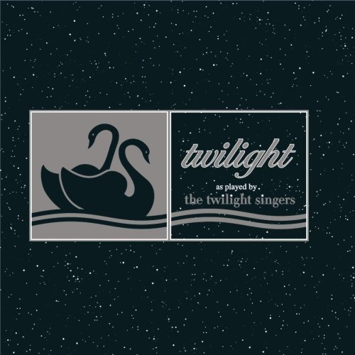 Twilight Singers Twilight As Played By The Twil