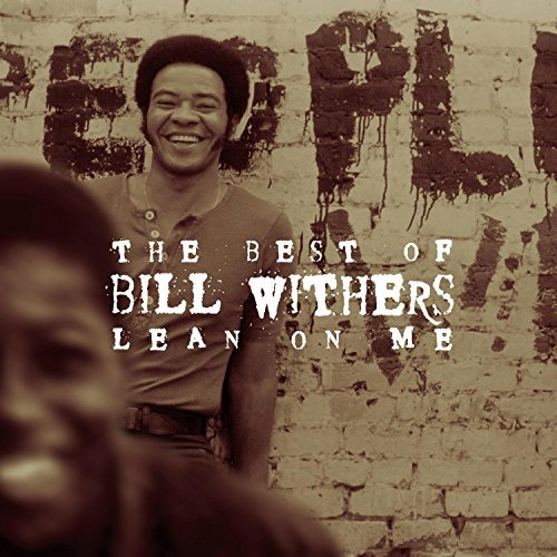 Bill Withers Lean On Me Best Of Bill Wither Remastered